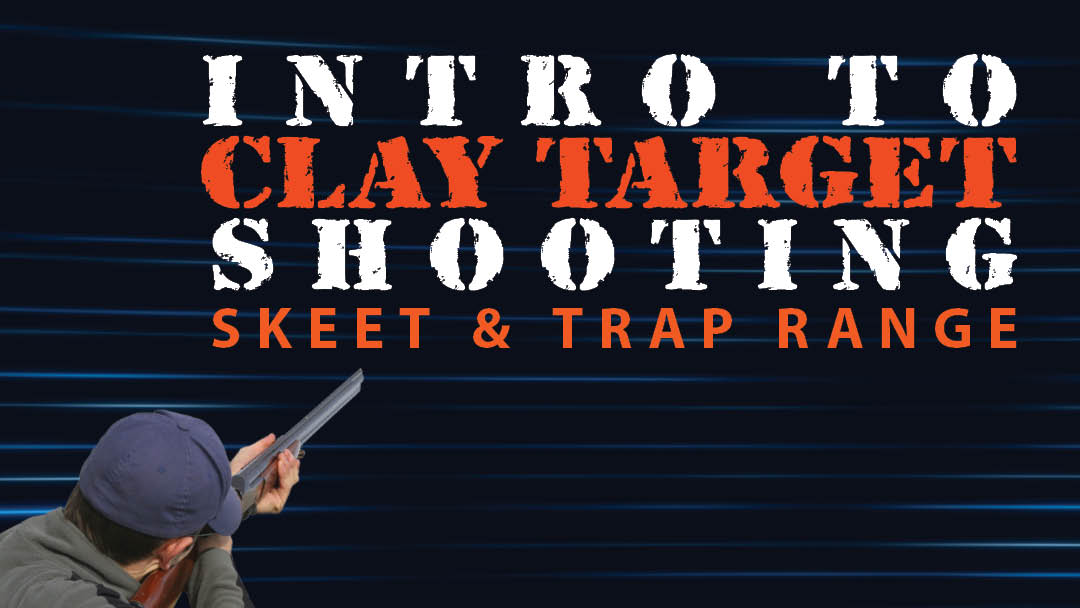 Intro to Clay Targets