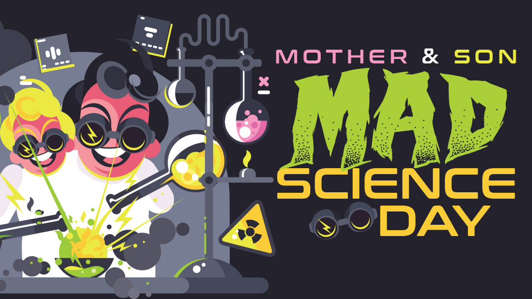 9 MAY 2020 Mad Science